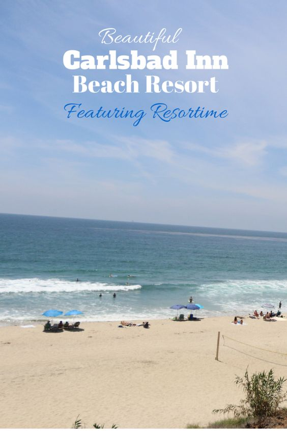 The carlsbad inn beach resort awesome family vacation Beautiful vacation spots