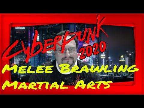 Cyberpunk 2020 Skills Melee Brawling Martial Arts Overview Youtube Cyberpunk 2020 Cyberpunk Martial Arts