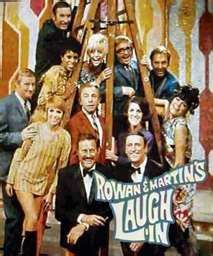 Who can forget Laugh In?  This show started a lot of other shows.  It was fun and edgy!