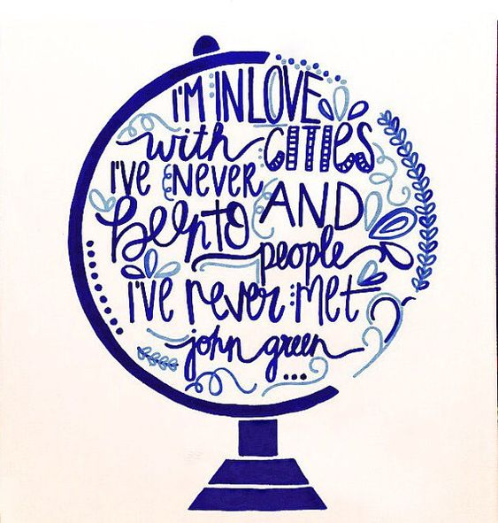 John Green quote 16x20 globe Canvas Painting