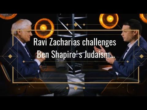 Ravi Zacharias challenges Ben Shapiro's Judaism... - YouTube | Ben ...