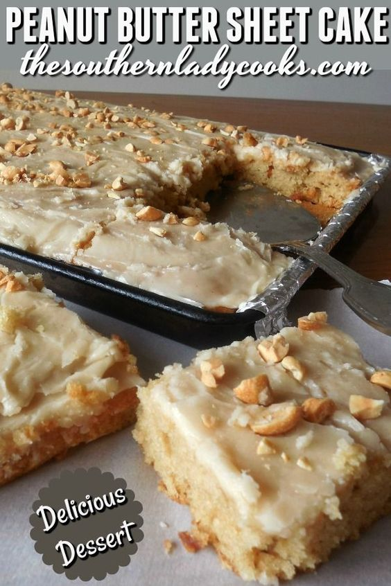 PEANUT BUTTER SHEET CAKE - The Southern Lady Cooks