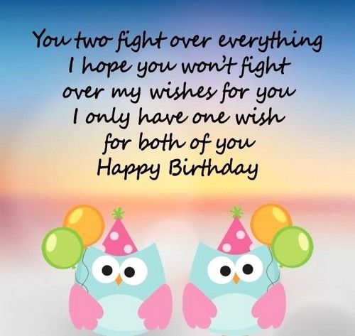 Birthday Wishes For Twin Daughters Birthday Wishes For My Twin