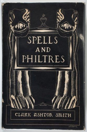 #Books: Horror & Supernatural, Clark Ashton Smith. #Spells and Philtres. Sauk City: ArkhamHouse, 1958. First edition, 519 copies printed.