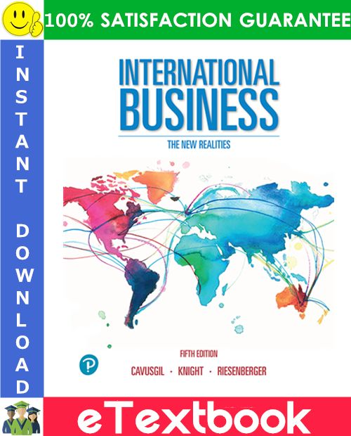 International Business The New Realities 5th Edition Etextbook By Cavusgil Knight Riesenberger Knight Reality Ebook