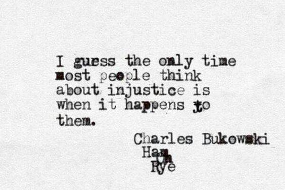 Injustice - Bukowski