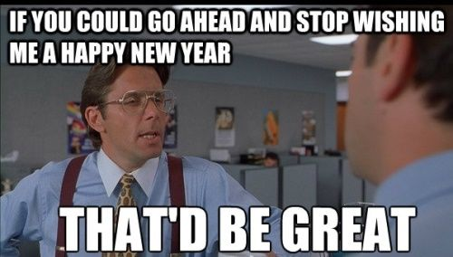 New Year Funny Images Funny New Years Memes Happy New Year Meme Happy New Year Funny