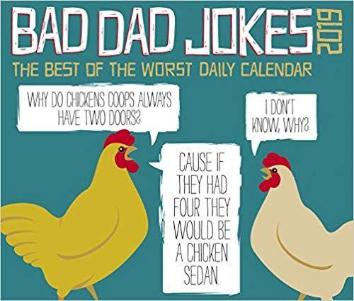 Download Pdf Bad Dad Jokes 2019 Box Calendar Free Epub Mobi Ebooks Bad Dad Jokes Best Dad Jokes Dad Jokes