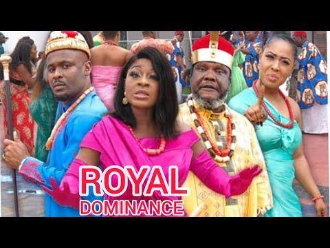 Royal Dominance New Hit Movie Zubby Michael Destiny Etiko Latest 2020 Nollywood Movie Youtube Latest Movies Nigerian Movies Entertaining