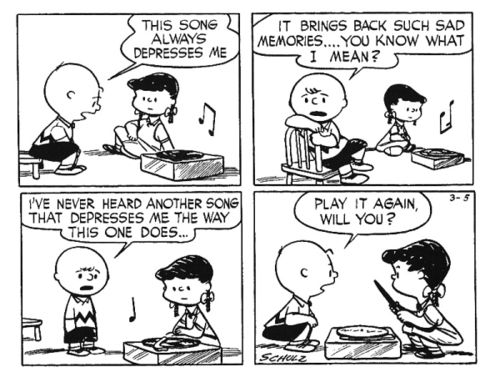 Image result for schulz cartoon about sad music