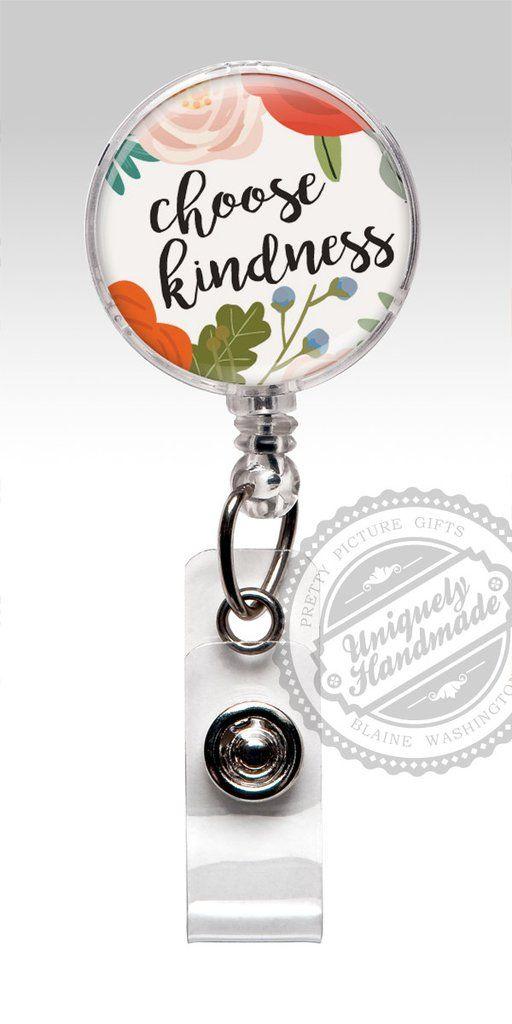 Badge Reel Insirational Quote Retractable Badge Holder Choose Kindness BadgeClip