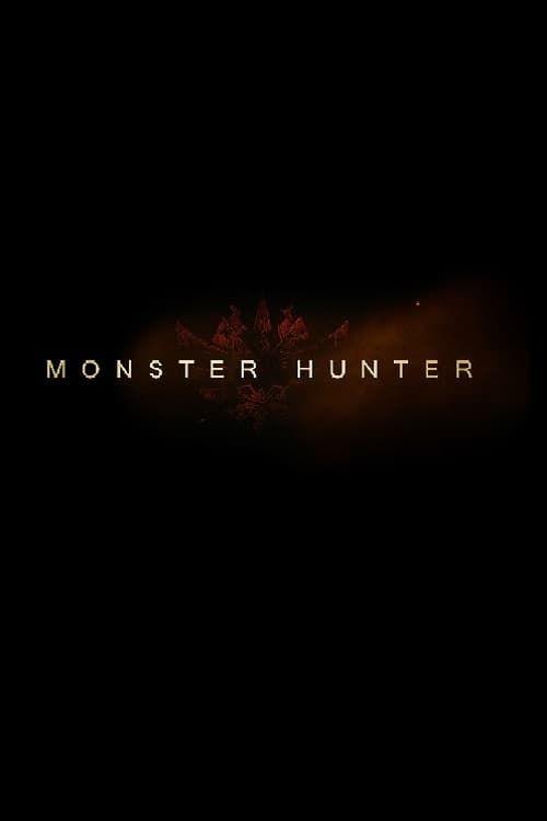 Monster Hunter Film Complet En Ligne Stream En Ligne In Hd 720p Video Quality Monster Hunter Monster Hunter Movie Monster Hunter Online