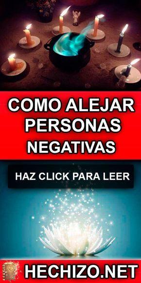 Hechizo Net Hechizo Para Alejar Personas Negativas Hechizo Para Alejar Hechizos De Protección Hechizos De Magia Blanca