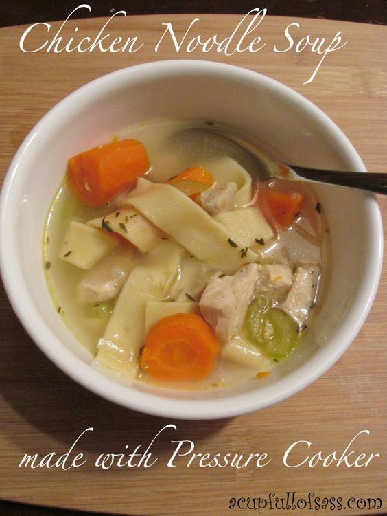 Chicken noodle soup in pressure cooker insta pot for Homemade chicken noodle soup recipe