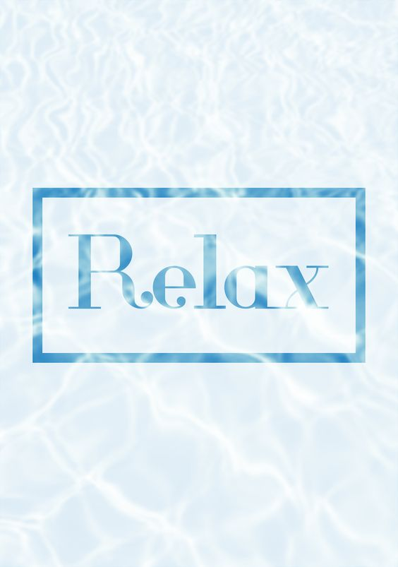 Relax #quotes #frases