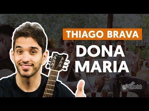 Dona Maria Part Jorge Thiago Brava Aula De Violao