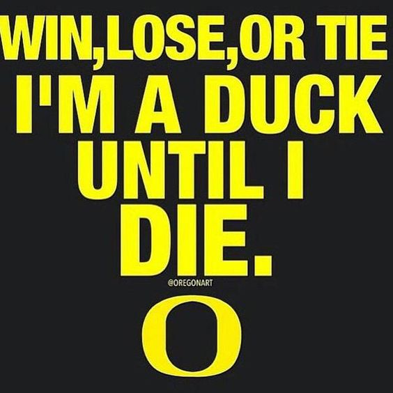 True Duck fans cheer on Oregon no matter what!