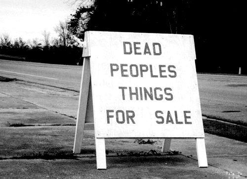 Dead People's Things...