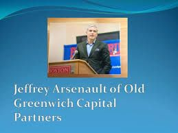 Principal and Founder, Old Greenwich Capital Partners and Old Greenwich Wealth Advisors. Mr. Arsenault brings more than 25 years investment experience to the Partnership.  http://www.slideshare.net/jeffreyarsenault  #Jeffrey_Arsenault_Old_Greenwich #Old_Greenwich