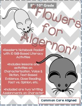 Flowers for Algernon-7-10 Days of Common Core Activities and Writing