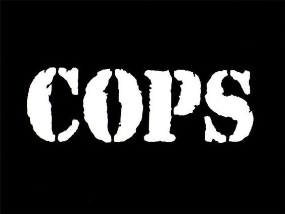 COPS is filmed on location with the men and women of law enforcement, as suspects are innocent until proven guilty in a court of law. Love me some COPS :)