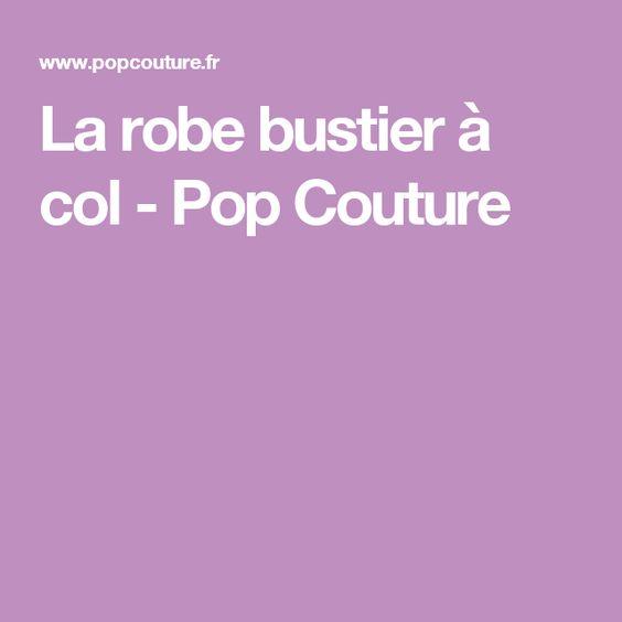 La robe bustier à col - Pop Couture