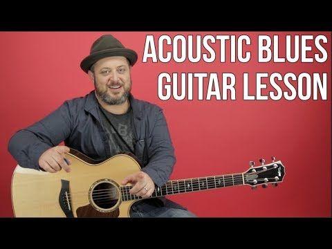 Acoustic Blues Guitar Lesson Youtube Blues Guitar Blues Guitar Lessons Guitar Tabs Songs