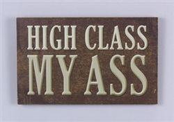 Wood High Class Wall Sign #hiddentreasuresdecorandmore
