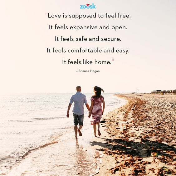 "Love quotes for her: ""Love is supposed to free free. It feels expansive and open. It feels safe and secure. It feels comfortable and easy. It feels like home."" – Brianne Hogan #lovequote #lovequotes #loveislovely #loveisbeautiful #loveiseverything"