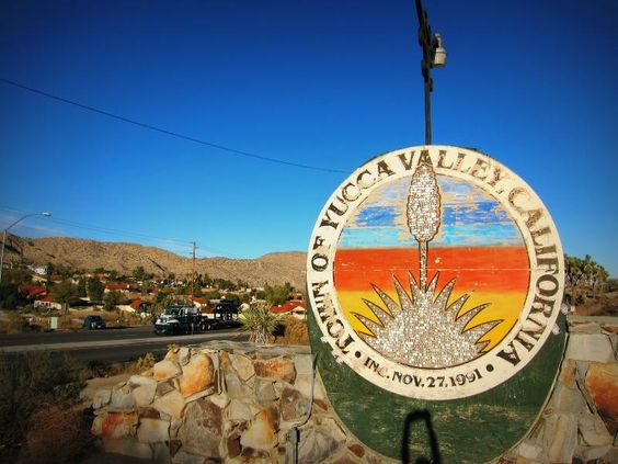 A Picture Of A Sign For Yucca Valley California Yucca Valley Is A Toponym Yucca Valley Yucca Pictures