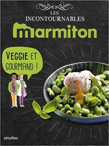 Amazon Fr Marmiton Veggie Et Gourmand Les Recettes
