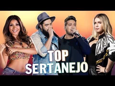 Mix Sertanejo 2019 Mais Tocadas As Melhores Do Sertanejo
