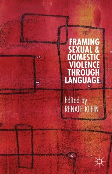 Framing Sexual and Domestic Violence Through Language