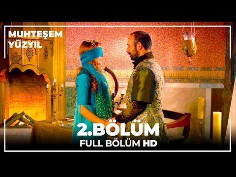 Muhtesem Yuzyil 2 Bolum Hd Youtube Youtube Sultan Kanal