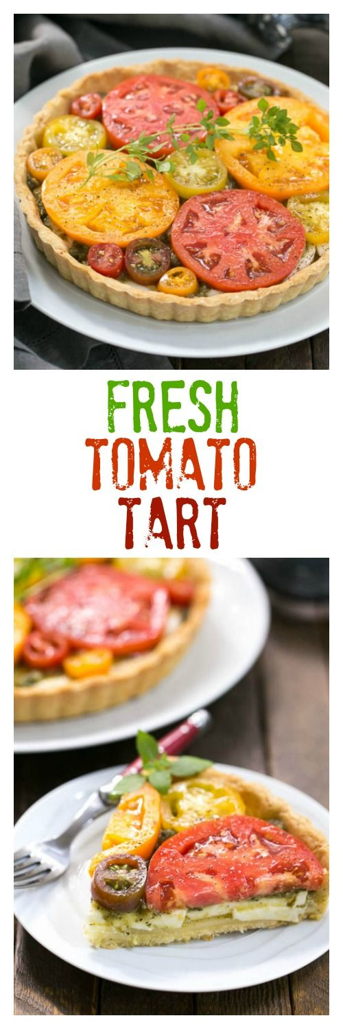 Fresh Tomato Tart | The marriage of summer tomatoes, basil and ...