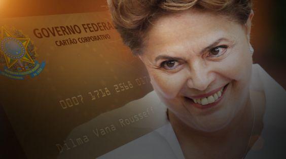 Cartão Corporativo de Dilma custou aos cofres públicos quase R$ 800 milhões…