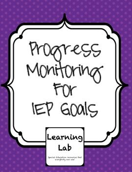 Special Education Progress Monitoring for IEP Goals - EDITABLE ...