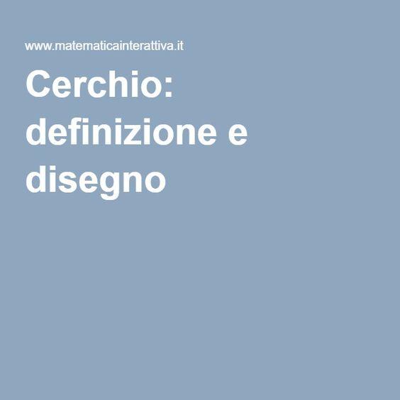 Cerchio: definizione e disegno