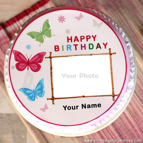 Birthday Cake With Name And Photo Editor Online Free Birthday Wishes With Name Happy Birthday Wishes Photos Happy Birthday Cake Pictures