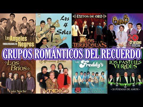 Grupos Románticos Del Recuerdo Yndio Angeles Negros Terricolas Solitarios Pasteles Verdes Y M Baladas Romanticas En Español Musica Baladas ángeles Negros