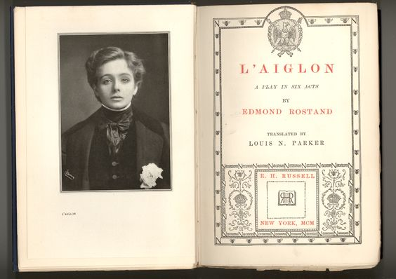 """The frontispiece for the American First Edition of """"L'Aiglon"""" by Edmond Rostand features a photo-potrait of the beautiful Maud Adams in her role as NApoleon II, Duke of Reichstadt. SOLD"""