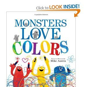 """Post by a fellow blogger www.herdabbles.blogspot.com, this book is """"like Mouse Paint but with monsters"""", sounds good to me!"""