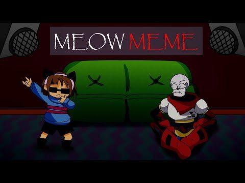 Meow Meme Undertale Youtube Undertale Undertale Memes Undertale Gif