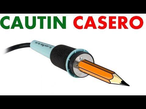 Como Hacer Un Cautin Casero Con Un Lápiz Para Soldar Muy Fácil De Hacer Youtube Cautin Casero Electricidad Y Electronica Cautin Electrico