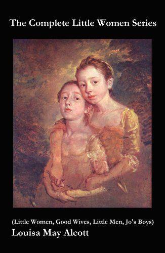 The Complete Little Women Series (Little Women, Good Wives, Little Men, Jo's Boys) by Louisa May Alcott, http://www.amazon.co.uk/dp/B00B4V65KS/ref=cm_sw_r_pi_dp_Kt4Vub06N8NRR