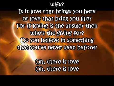 The Wedding Song There Is Love In 2020 Songs Do You Believe Lyrics
