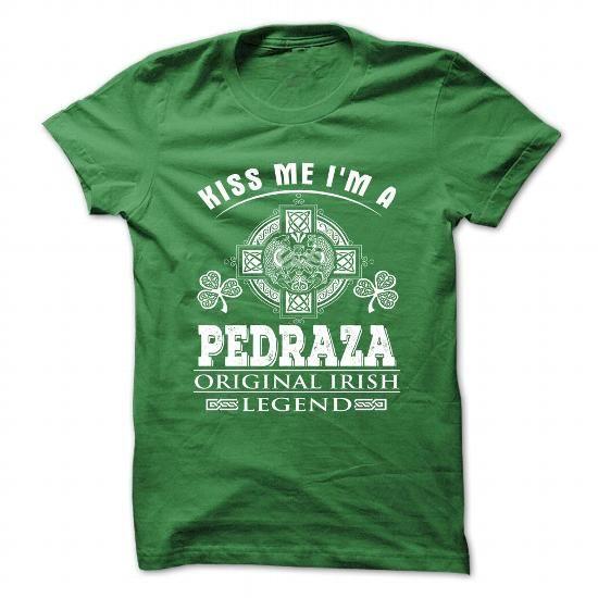 8 Kiss Me I Am PEDRAZA - #homemade gift #gift friend. CHECK PRICE => https://www.sunfrog.com/Camping/8-Kiss-Me-I-Am-PEDRAZA.html?68278