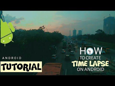 Best Apk 2018 Cara Mudah Buat Video Cepat Atau Time Lapse Di Android Youtube Youtube Video Android