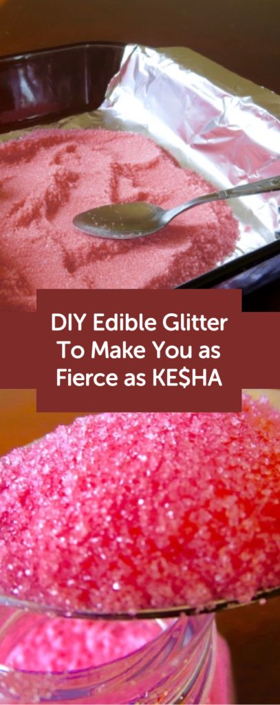Diy Edible Glitter To Make Your Desserts As Fierce As Kesha Edible