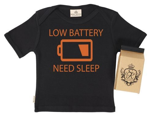 Spoilt Rotten - Low Battery, Need Sleep Baby & Toddler T-Shirt - Black - 12-18 months